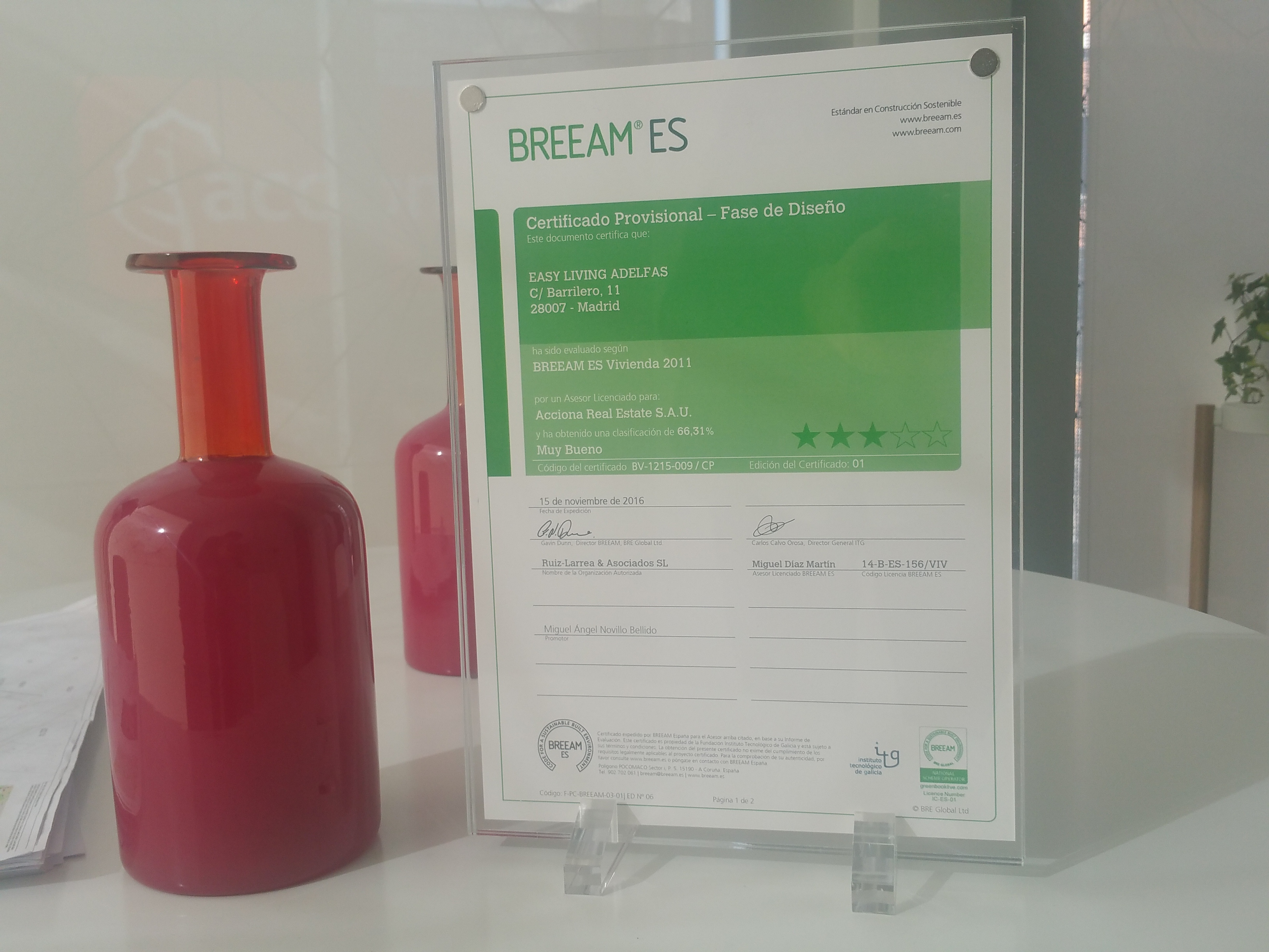 The BREEAM Provisional Certificate is already in the building site